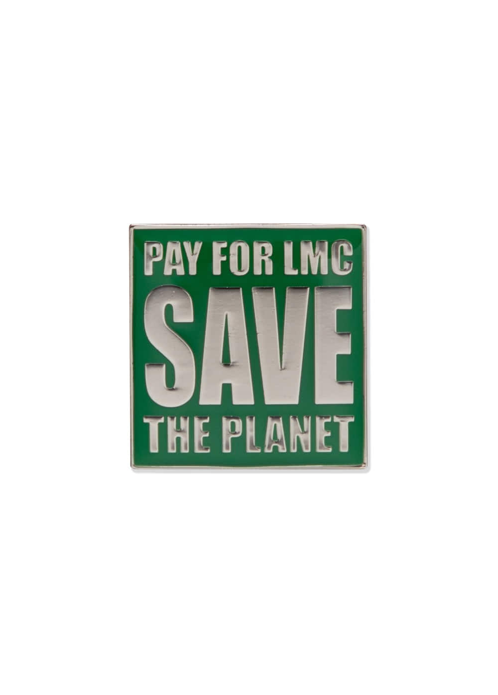 LMC SAVE PIN BADGE